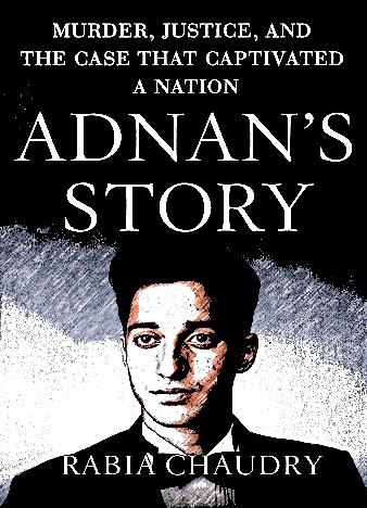 Adnan's-Story-By-Rabia-Chaudry