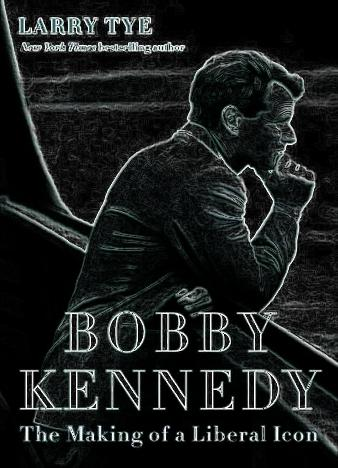 Bobby-Kennedy-By-Larry-Tye