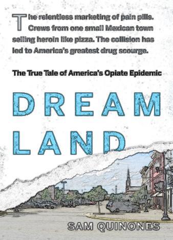 Dream-Land-By-Sam-Quinones