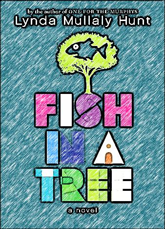 Fish-In-A-Tree-By-Lynda-Mullaly-Hunt