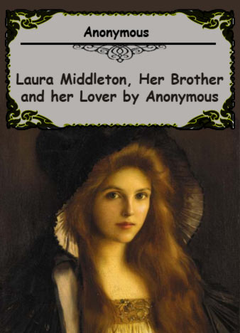 Laura-Middleton,-Her-Brother-and-her-Lover-by-Anonymous-