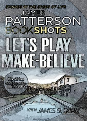 Let's-Play-Make-Believe-By-James-Patterson