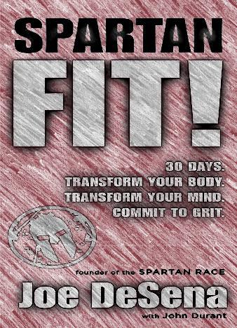 Spartan-Fit!-By-Joe-De-Sena