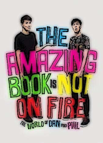 The-Amazing-Book-Is-Not-On-Fire-By-Dan-Howell