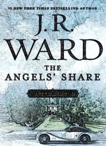 The-Angels'-Share-By-J.-R.-Ward