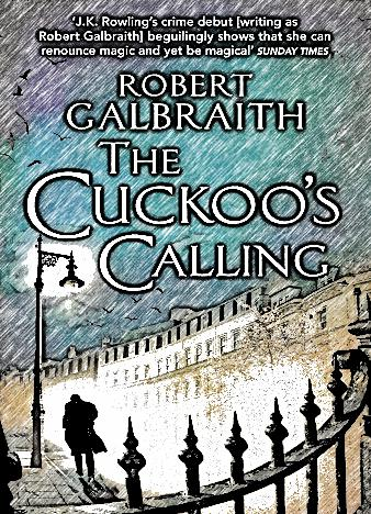 The-Cuckoo's-Calling-By-Robert-Galbraith