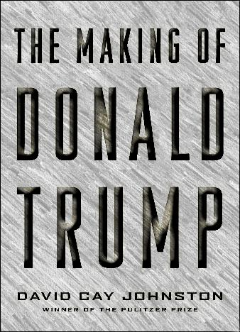 The-Making-Of-Donald-Trump-By-David-Cay-Johnston