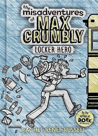 The-Misadventures-Of-Max-Crumbly-By-Rachel-Renee-Russell