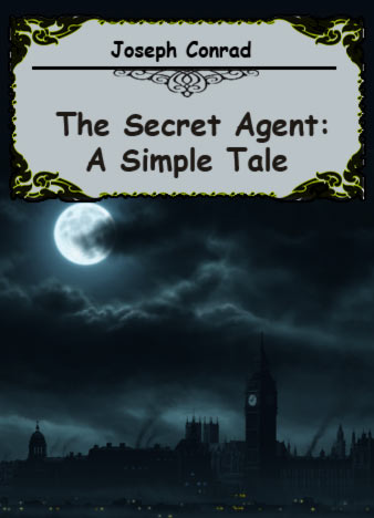 The-Secret-Agent-A-Simple-Tale-by-Joseph-Conrad