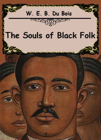 The-Souls-of-Black-Folk-by-W.-E.-B.-Du-Bois