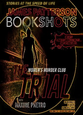 The-Trial-A-BookShot-A-Women's-Murder-Club-Story-By-James-Patterson