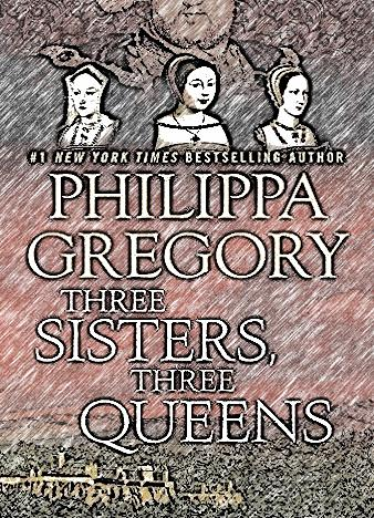 Three-Sisters-Three-Queens-By-Philippa-Gregory