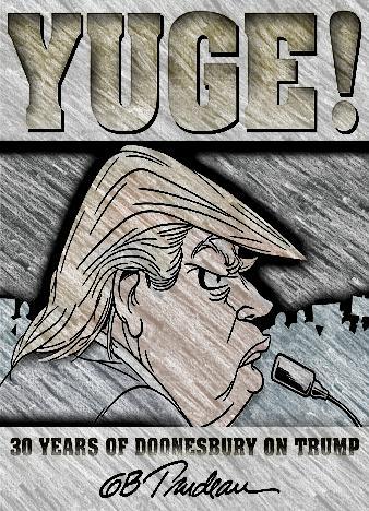 Yuge!-By-G.-B.-Trudeau