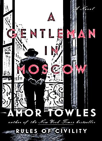 a-gentleman-in-moscow-by-amor-towles