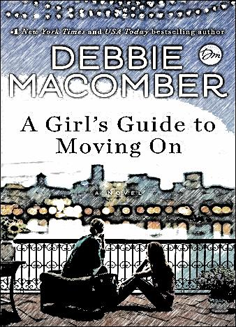a-girls-guide-to-moving-on-by-debbie-macomber