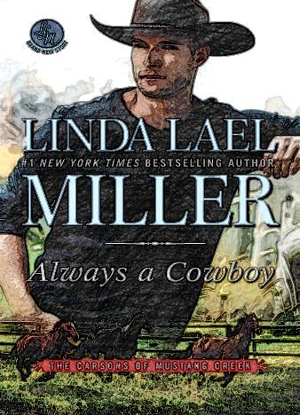 always-a-cowboy-by-linda-lael-miller