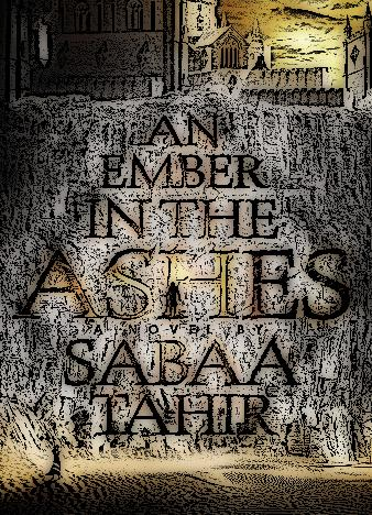 an-ember-in-the-ashes-by-sabaa-tahir