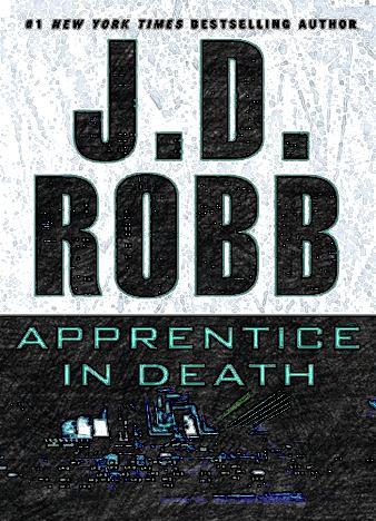 apprentice-in-death-by-j-d-robb