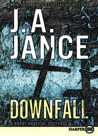 downfall-by-j-a-jance