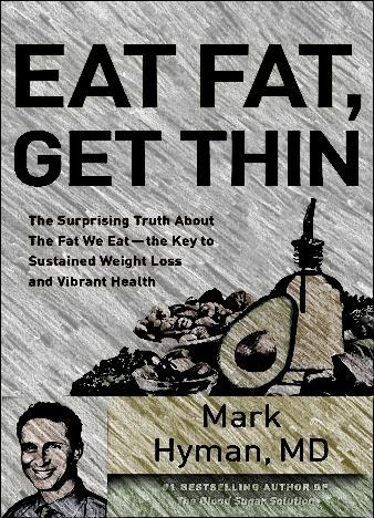 eat-fat-get-thin-by-mark-hyman-m-d