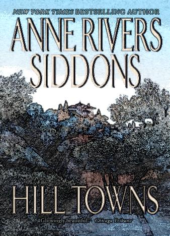 hill-towns-by-anne-rivers-siddons