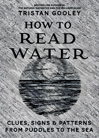 how-to-read-water-by-tristan-gooley
