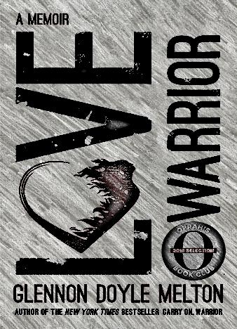 love-warrior-by-glennon-doyle-melton