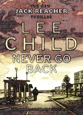 never-go-back-by-lee-child