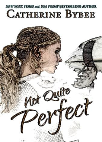not-quite-perfect-by-catherine-bybee