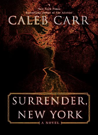 Surrender,-New-York-By-Caleb-Carr