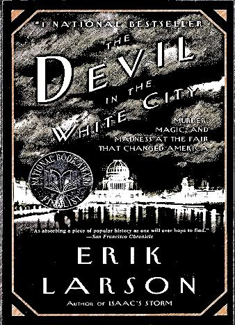 the-devil-in-the-white-city-by-erik-larson
