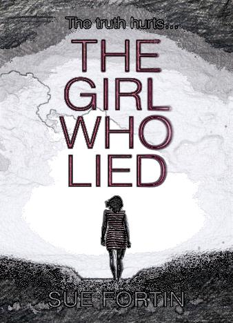 the-girl-who-lied-by-sue-fortin