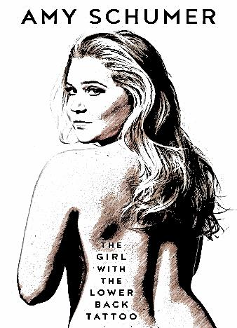 The girl with the lower back tattoo for Amy schumer tattoo