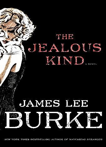 the-jealous-kind-by-james-lee-burke