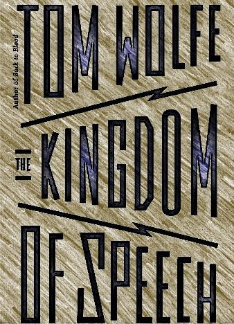 the-kingdom-of-speech-by-tom-wolfe