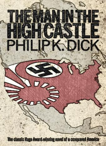 the-man-in-the-high-castle-by-philip-k-dick