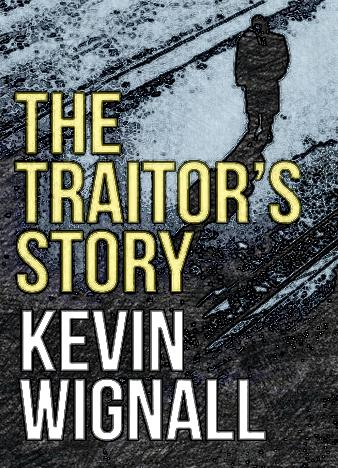 the-traitors-story-by-kevin-wignall