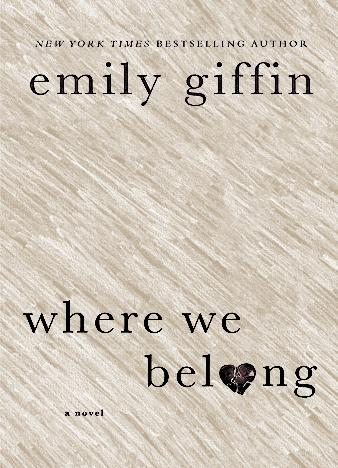 where-we-belong-by-emily-giffin