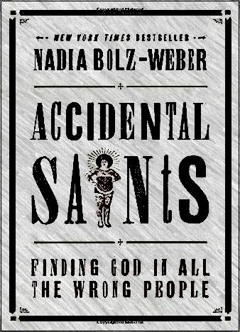 accidental-saints-by-nadia-bolz-weber