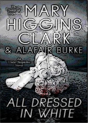 all-dressed-in-white-by-mary-higgins-clark