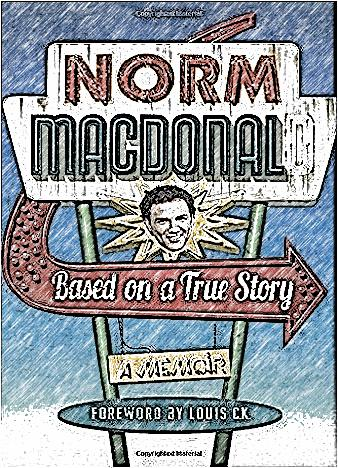 based-on-a-true-story-by-norm-macdonald