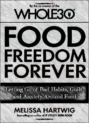 food-freedom-forever-by-melissa-hartwig