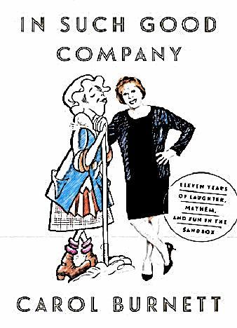 in-such-good-company-by-carol-burnett
