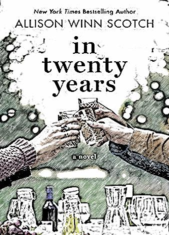 in-twenty-years-by-allison-winn-scotch
