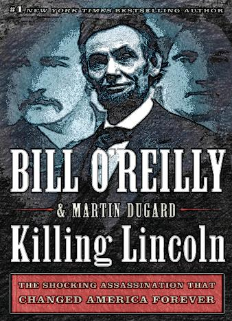 killing-lincoln-by-bill-reilly