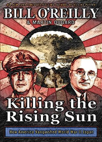 killing-the-rising-sun-by-bill-oreilly