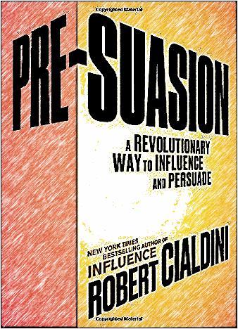 pre-suasion-by-robert-cialdini-ph-d