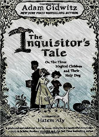 the-inquisitors-tale-by-adam-gidwitz