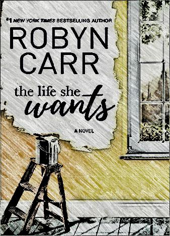 the-life-she-wants-by-robyn-carr