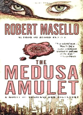 the-medusa-amulet-by-robert-masello